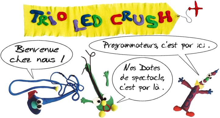 Trio Led Crush